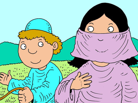 'Who is that?' asked Rebekah. <br/>'That is Isaac,' the servant replied. Rebekah quickly covered her face. – Slide 19