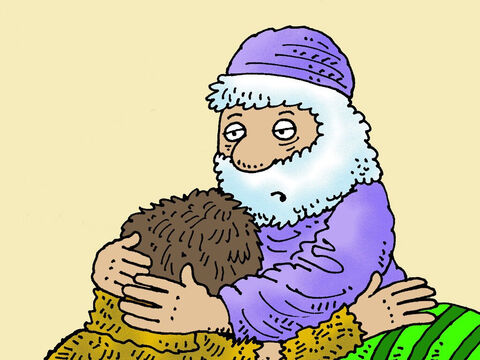 'Come near so I can touch you,' Isaac asked. 'You know my sight is gone, but if I can feel your hands I will know if you are really my son Esau.' <br/>So, Jacob came near and Isaac held him. 'Your voice sounds like Jacob's but your hands are hairy like the hands of Esau.' – Slide 9