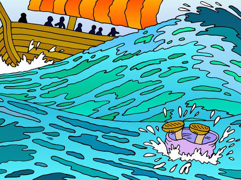 The sailors did not want Jonah to die, but to spare their own lives they threw him overboard. Immediately the storm stopped! – Slide 11