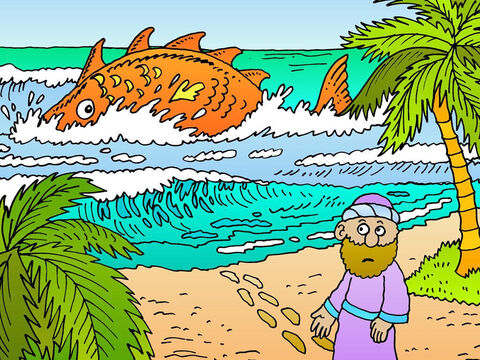 Three days and three nights went by, and then God told the great fish to go near land and spit Jonah out. He landed on the sand and walked up the beach, amazed and thankful. – Slide 15