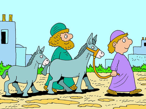 'Oh, that's all right then,' said the man. He already knew how wonderful Jesus was, so he was very pleased to be able to give his donkey away. He smiled as he watched the two disciples lead the animal away down the street. It was such a privilege to be able to give something to Jesus! – Slide 5