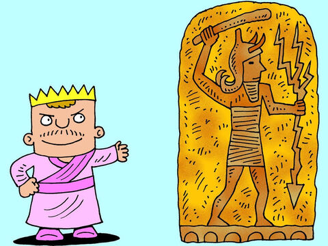 He built altars to Baal so people could worship this false god instead of the One True God. – Slide 3