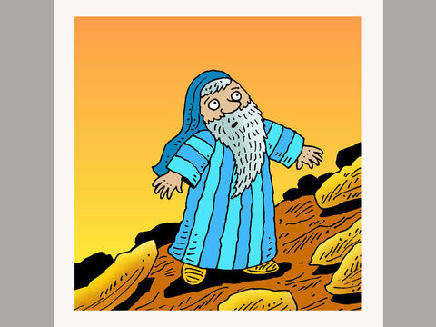 God told Moses to climb on his own to the top of the mountain so He could talk with him. – Slide 3