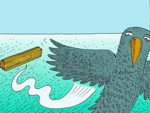 Noah sent out a raven to see if it could find land but it could not. Then he sent out a dove but it came back to the boat as it could not find land. – Slide 21
