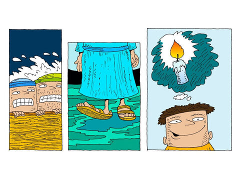But they are afraid. They know it is impossible to walk on water. Just then, Peter has a bright idea. – Slide 15