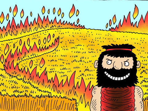In this way he burned up not only the wheat that had been harvested but also the wheat that was still in the fields. The olive orchards were also burned. – Slide 5
