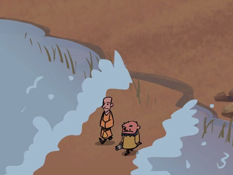 At once a path opened up in the river and the two of them walked across on dry ground. – Slide 18