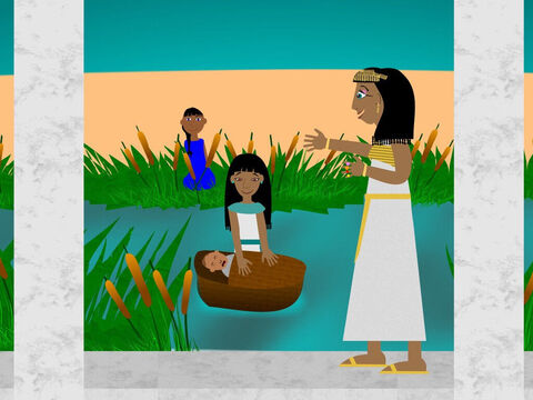 The sister of the baby stood some way off to see what would happen to him as he floated in the river. And the daughter of Pharaoh came to wash herself and when she saw the baby she sent her maid to bring him to her. When the baby started to cry Pharaoh's daughter felt love for the child and she realised it was a Hebrew baby. – Slide 5