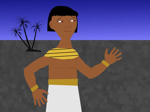 Moses was so angry that when he thought no one was looking he killed the Egyptian and buried him under the sand. – Slide 9