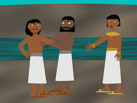 """The next day two Hebrew men were fighting and Moses tried to stop the fight and bring peace between them but the men were angry. """"Will you kill us like the Egyptian?"""" they said. Moses realized they knew the terrible thing he had done and he was afraid. – Slide 10"""