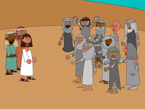 On the way, Jesus entered a village and ten men, all with a terrible skin disease called leprosy, saw Him. They kept their distance but raised their voices, calling out, 'Jesus, Master, have mercy on us!' – Slide 2
