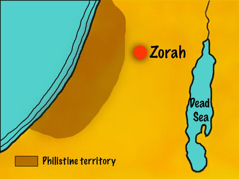 Near the Philistine territory, in the town of Zorah, lived a man called Manoah and his wife. They had not been able to have children. – Slide 3