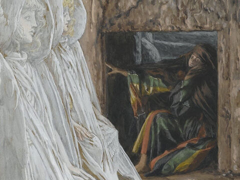 Now Mary Magdalene had stood outside the tomb crying. As she wept, she bent over to look into the tomb and saw two angels in white, seated where Jesus' body had been, one at the head and the other at the foot. They asked her, 'Why are you crying?' <br/>'They have taken my Lord away,' she said, 'and I don't know where they have put Him.' <br/>(John 20:11-13). <br/>Mary Magdalene Questions the Angels in the Tomb - James Tissot - Brooklyn Museum. – Slide 6