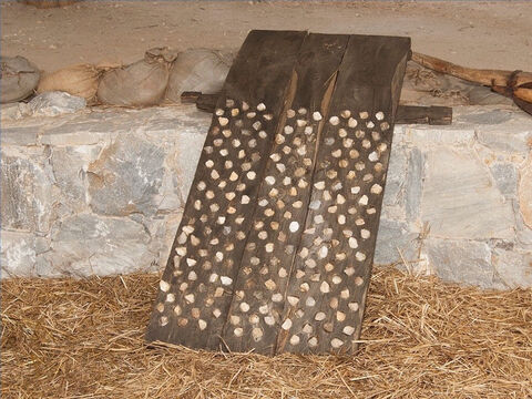 Another method was to use a threshing board made from planks joined together. – Slide 19