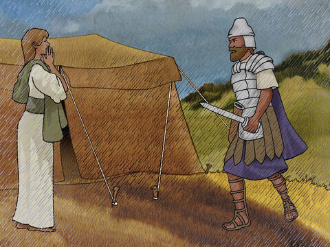 Only Sisera the commander escaped on foot. Fleeing in panic and exhausted he came to a tent and saw Jael, the wife of Heber the Kenite. 'Come in,' said Jael, Don't be afraid.' So he entered her tent and she covered him with a blanket. – Slide 16