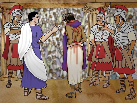 Once more Pilate presented Jesus to the crowd. Pilate said, 'Behold, the Man.' When they saw Jesus they cried, 'Crucify, crucify!' Pilate gave in to the will of the people and gave them permission to crucify Jesus. (John 19:4-16) – Slide 18