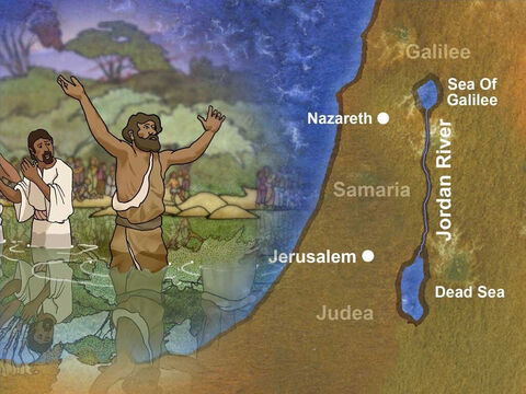 Jesus had a cousin named John the Baptist. John prepared the way for Jesus' ministry by asking people to turn away from their wicked ways and their sin and be baptized. Jesus' cousin baptized people in the Jordan river. – Slide 3