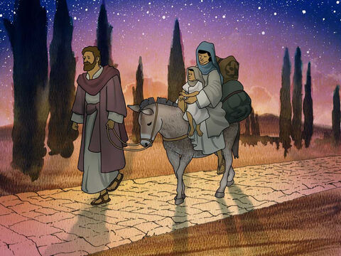 So Joseph got up and took the Child and His mother while it was still night, and left for Egypt. He stayed there until the death of Herod; this happened so that what had been spoken by the Lord through the prophet would be fulfilled: 'Out of Egypt I called My Son.' Matthew 2:14 (NASB) – Slide 9